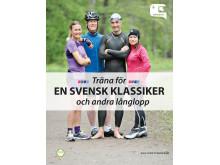 Omslag: Träna för EN SVENSK KLASSIKER och andra långlopp