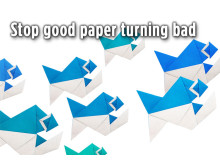 How to stop good paper turning bad