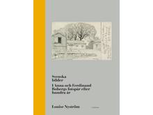 Omslag Svenska bilder – I Anna och Ferdinand Bobergs fotspår efter hundra år