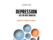 Framsidesbild Johann Haris Depression - det är inte bara du