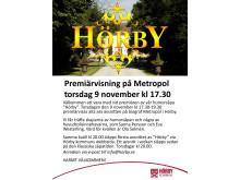 """Inbjudan galapremiär humorsåpan """"Hörby"""""""