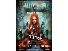 """Mattias Alkberg """"Alla är sämst"""" - affisch"""