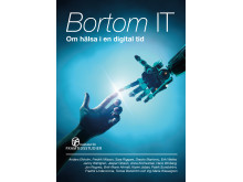 Bortom IT. Om hälsa i en digital tid.