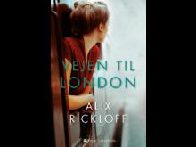 Rickloff, Alix: Vejen til London