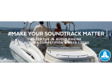 Story image - JL Audio Marine Europe - Make your Soundtrack Matter