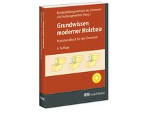 Grundwissen moderner Holzbau, 4. Auflage (3D/tif)