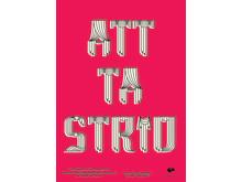 ATT TA STRID, utställningsaffisch