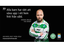Västerås fritt från våld - ett av budskapen i kampanjen