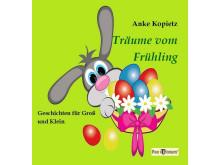 Pax et Bonum Verlag Buch: Träume vom Frühling