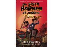 De sista barnen på jorden och zombieparaden - Max Brallier