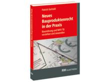 Neues Bauproduktenrecht in der Praxis (FeuerTrutz) 3D/tif