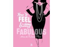 Högupplöst framsidesbild How to FEEL f*cking freaking fabulous - aktivera din Woman Power