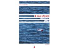 """Ny debattbok om sjukvården: """"Sjukvården behöver vård"""". Företal av P. C. Jersild."""