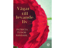 Vägar till levande liv Patricia Tudor-SandahlOBSCmyk