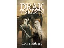 Drakviskaren, av Lovisa Wistrand