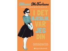 MacFarlane, Mhairi: I det øjeblik var jeg din
