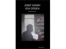 Josef Kinski och döden, bokomslag