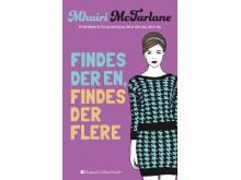 McFarlane, Mhairi: Findes der en, findes der flere
