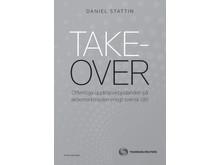 Takeover uppl. 2 av Daniel Stattin