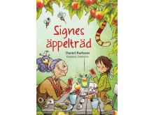 Signes Äppelträd, skriven av Daniel Karlsson och illustrerad av Katarina Vintrafors