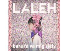 Laleh Singel Bara Få Va Mig Själv
