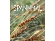 Spannmål: Svenska lantsorter av Matti Wiking Leino, Nordiska museets förlag 2017, ISBN 978-91-7108-594-8