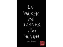 """""""En vacker dag lämnar jag honom"""" av Maria Blomqvist"""