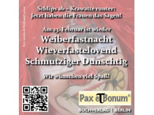 Der Pax et Bonum Verlag Berlin wünscht tolle närrische Tage 2017