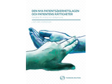 Den nya Patientsäkerhetslagen och patientens rättigheter av Lars-Åke Johnsson
