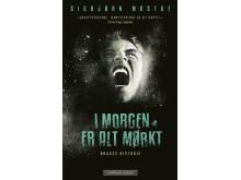 Sigbjørn Mostue_I morgen er alt mørkt