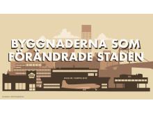 Byggnaderna som förändrade staden_Press_programbild_1920x1080_titel