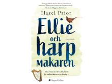 Ellie och harpmakaren - Hazel Prior