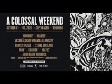 A Colossal Weekend - pressebillede