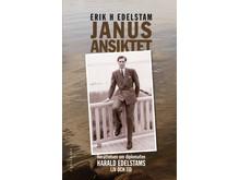 Omslag Janusansiktet –  Berättelsen om diplomaten Harald Edelstams liv och tid