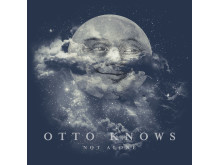 """""""Not Alone"""" omslag - Otto Knows"""
