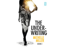 The Underwriting - Säsong 1 av Michelle Miller