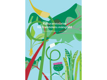 Ny bok: Kulturarvsväxter för framtidens mångfald