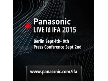 Panasonic to Present 'A Better Life, A Better World' at IFA 2015