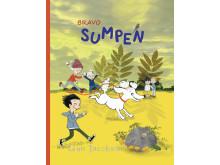 """""""Bravo Sumpen"""", en bilderbok med fokus på hundar, hundspråk och barn."""