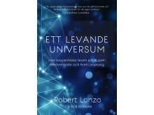 Omslagsbild: Ett levande universum, Robert Lanza och Bob Berman