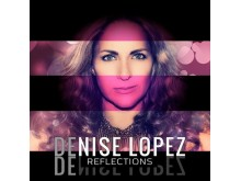 Denise Lopez: Reflections