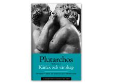 Kärlek och vänskap (Moralia I) av Plutarchos som storpocket