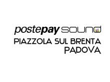 Postepay Sound Piazzola sul Brenta