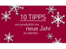 10 Tipps für ein produktives neues Jahr.