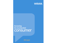 Wiraya report 2016: Accessing the bombarded consumer