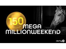 Mega millionweekend