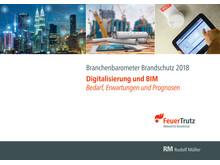 """Der neue FeuerTrutz """"Branchenbarometer Brandschutz 2018"""""""
