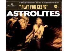 Astrolites - Play For Keeps