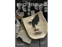 Bengt Berglund av Petter Eklund utgiven 2014 av Gustavsbergs Porslinsmuseum