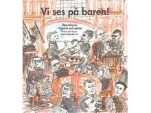 Den första boken om Operabarens historia